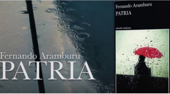 """Patria"", de Fernando Aramburu"
