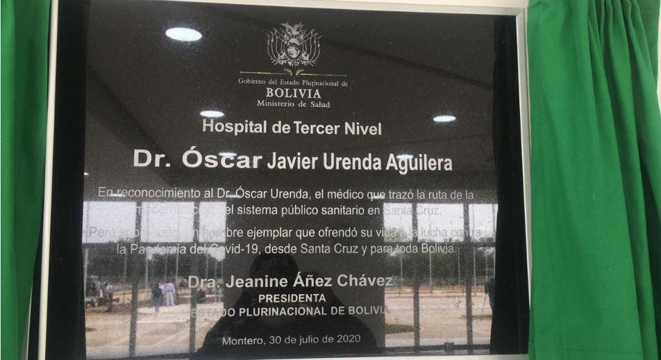 """Hospital de Montero lleva el nombre de """"Dr. Óscar Urenda Aguilera ..."""