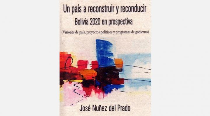 "Libros: Analista asegura que Bolivia es un país ""con casi todo por rehacer"""