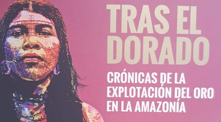 Jimena Mercado publica libro de crónicas sobre explotación del oro en la Amazonía