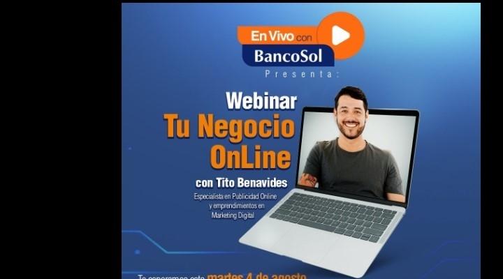 BancoSol brinda webinars gratuitos para apoyar a sus clientes