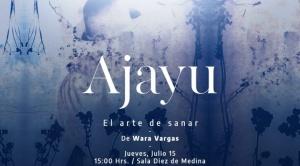 Ajayu: el arte de sanar