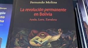 """""""La revolución permanente en Bolivia"""" de Fernando Molina, uno de los libros que concita atención en la FIL"""