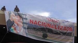 "Gobierno denuncia ""falsa nacionalización de Sabsa"" pero se desembolsó $us 38,2 millones"