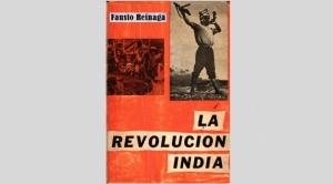 """Grandes ensayos bolivianos. """"La Revolución India"""" 1"""